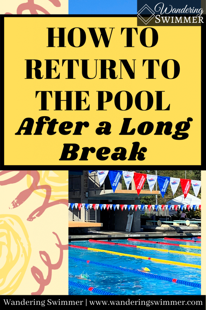 pin image with text of 'how to return to the pool after a long break'