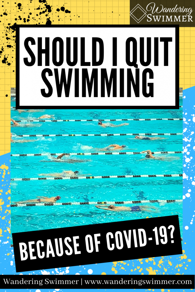 Pin: Should I Quit Swimming Because of COVID-19?