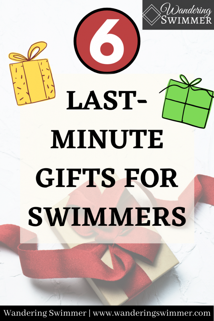 pin image with text that reads: 6 last-minute gifts for swimmers