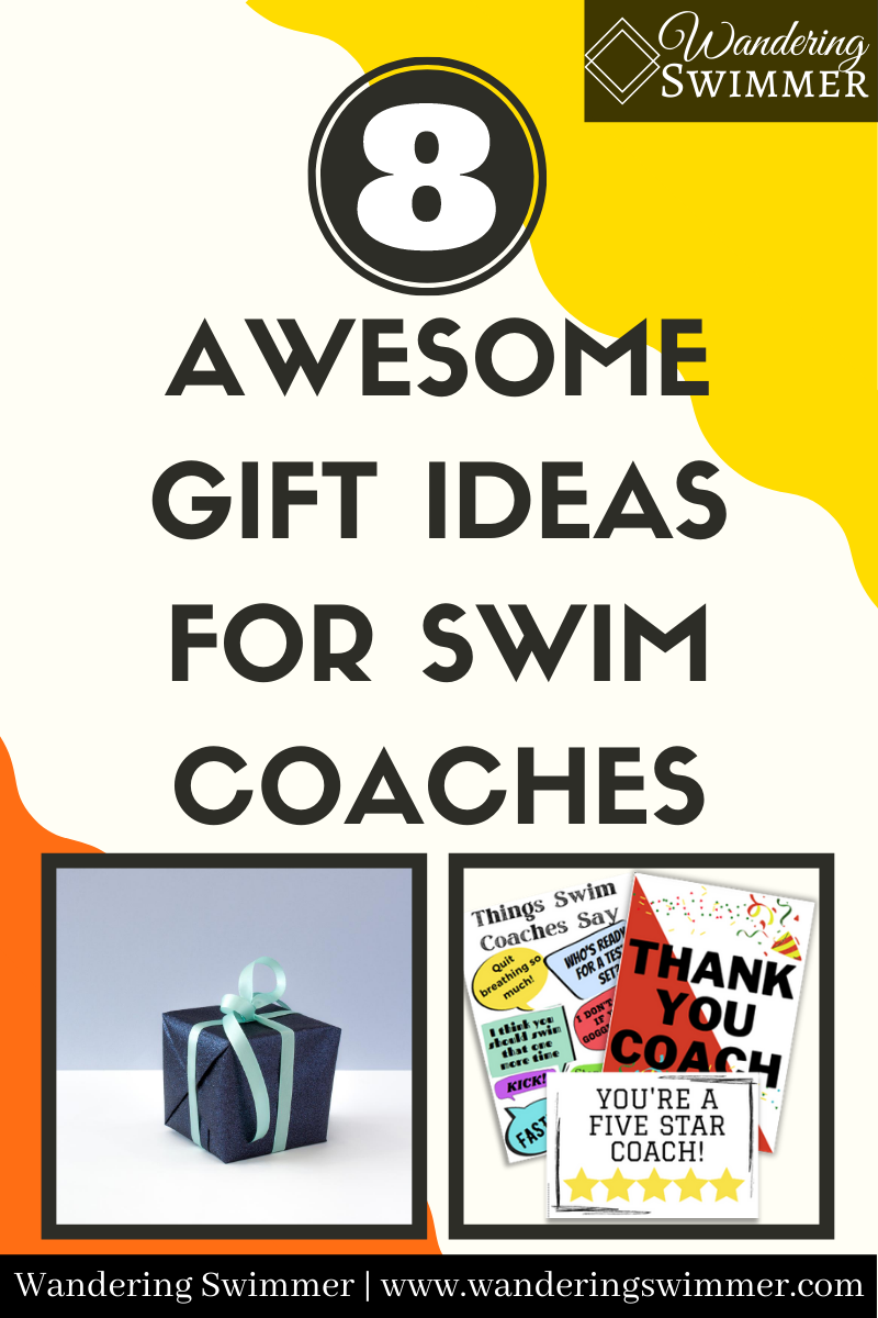 8 Awesome Gift Ideas For Swim Coaches Wandering Swimmer