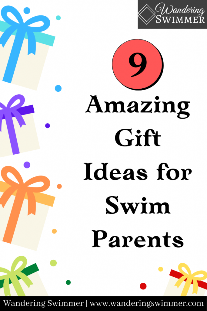 Pin with text: 9 Amazing Gift Ideas for Swim Parents
