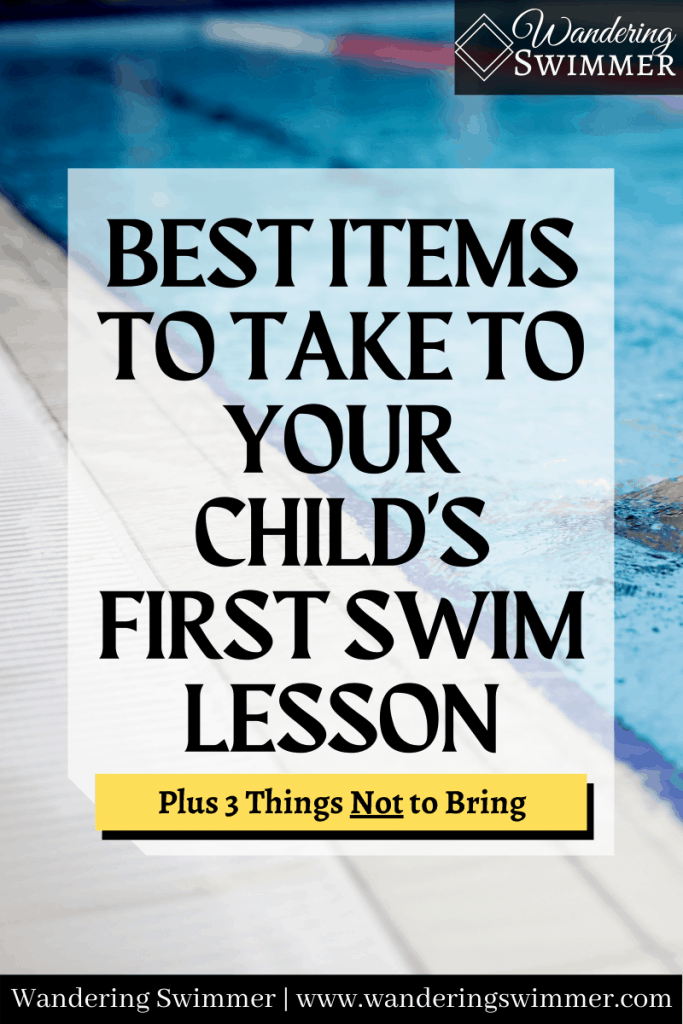 pin image: Best Items to Take to your Child's First Swim Lesson