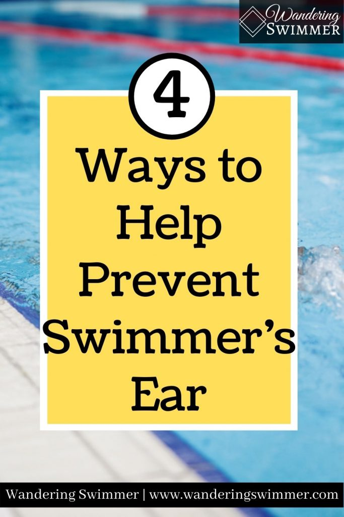 pin image with text that reads 4 ways to help prevent swimmer's ear