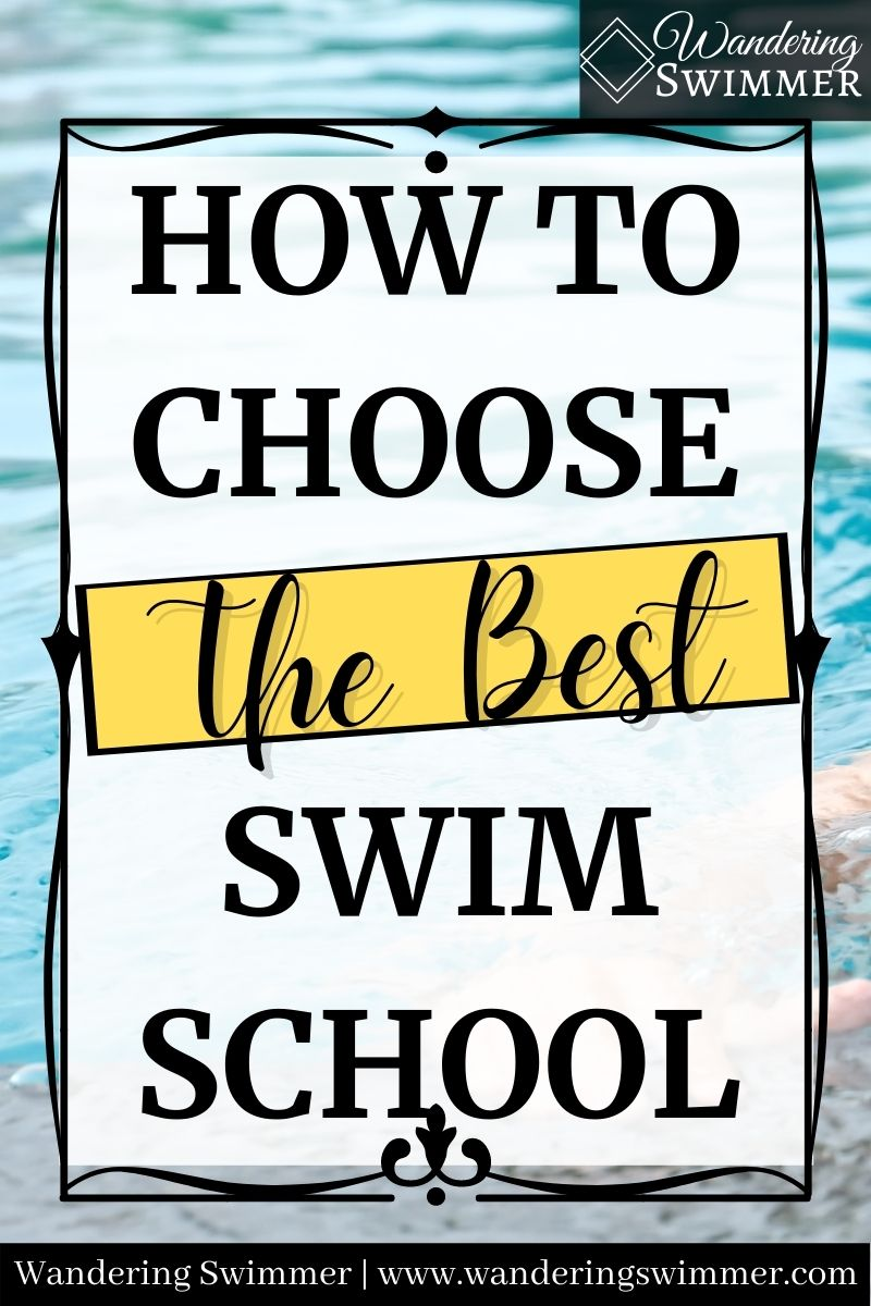 pin image with text: how to choose the best swim school