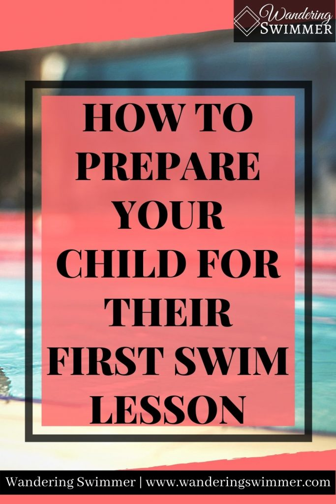 pin image with text that reads How to Prepare Your Child for Their First Swim Lesson