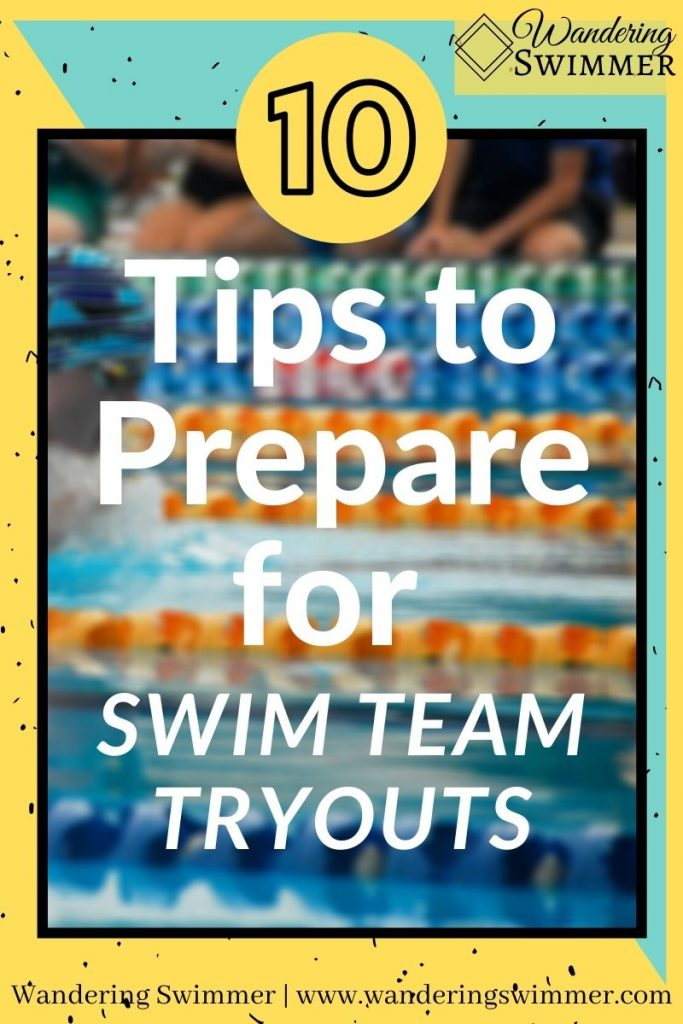 alt text: pin w/ text that reads: 10 tips to prepare for swim team tryouts