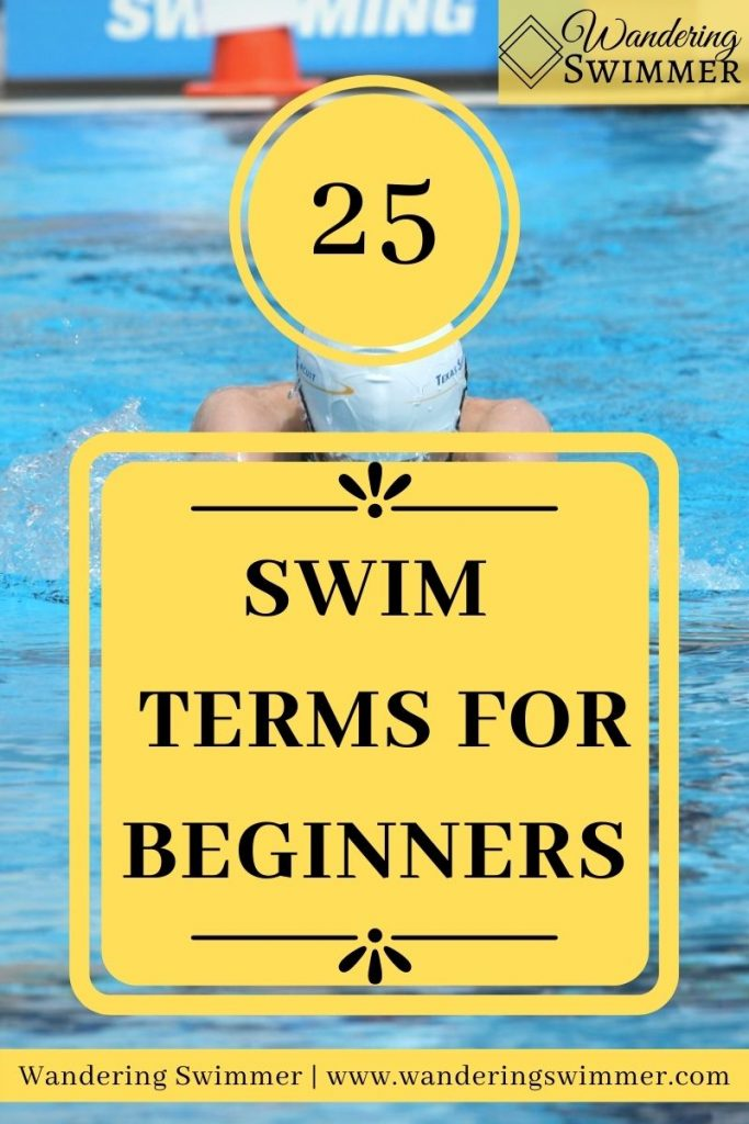 """pin image with text """"25 swim terms for beginners"""""""