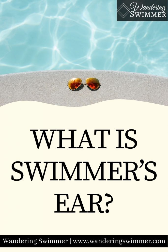 pin image with text that reads: What is Swimmer's Ear?