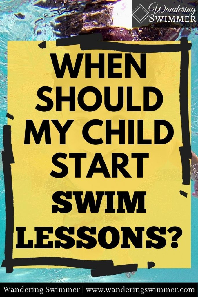 pin image with text of: when should my child start swim lessons?