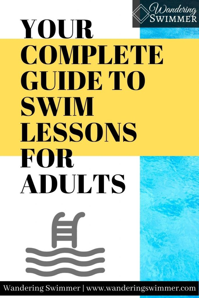 """pin image w/ text reading: """"your complete guide to swim lessons for adults"""""""