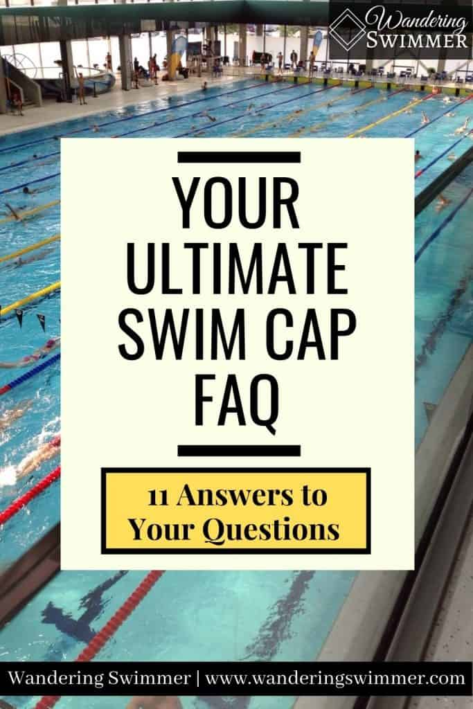 Image with text that reads: Your Ultimate Swim Cap FAQ