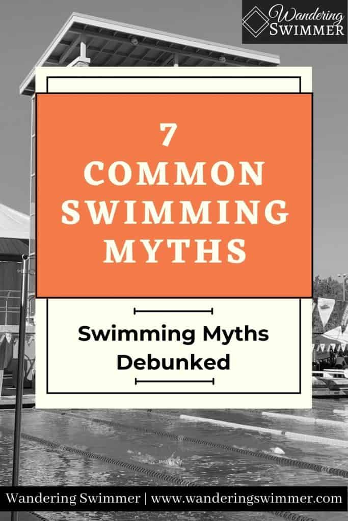 pin image with text that reads 7 Common Swimming Myths