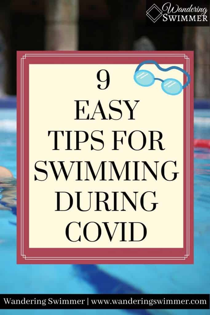 Image with goggles and pool background. Text reads: 9 easy tips for swimming during covid