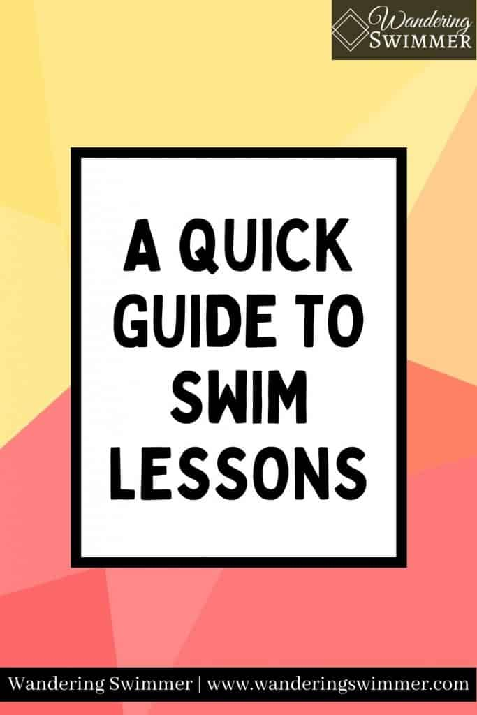 Image with text that reads: a quick guide to swim lessons