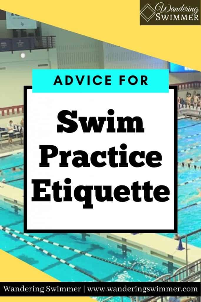 Black text on a white box that reads: advice for swim practice etiquette. A picture of a pool is in the background with yellow shapes in the corners