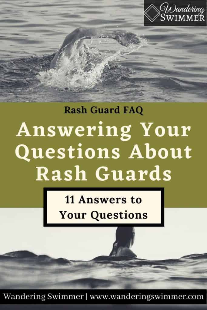 image with text that reads: Rash Guard FAQ, Answering Your Questions about Rash Guards. 11 Answers to Your Questions