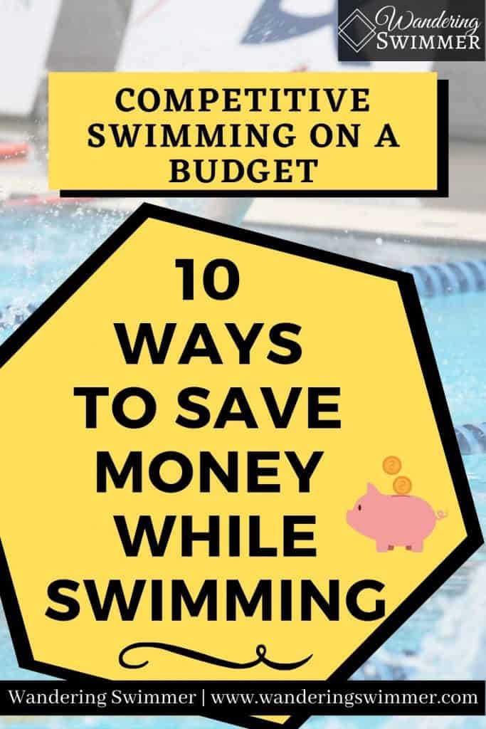 """Image that has text in a box that reads: competitive swimming on a budget. Yellow hexagon box with black border has text that reads: 10 ways to save money while swimming."""" There's a piggy bank with coins."""
