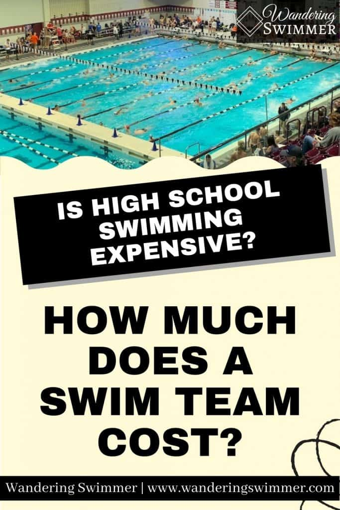 pin image with text that reads: Is high school swimming expensive? How much does a swim team cost? A picture of a swimming pool with swimmers is above the text
