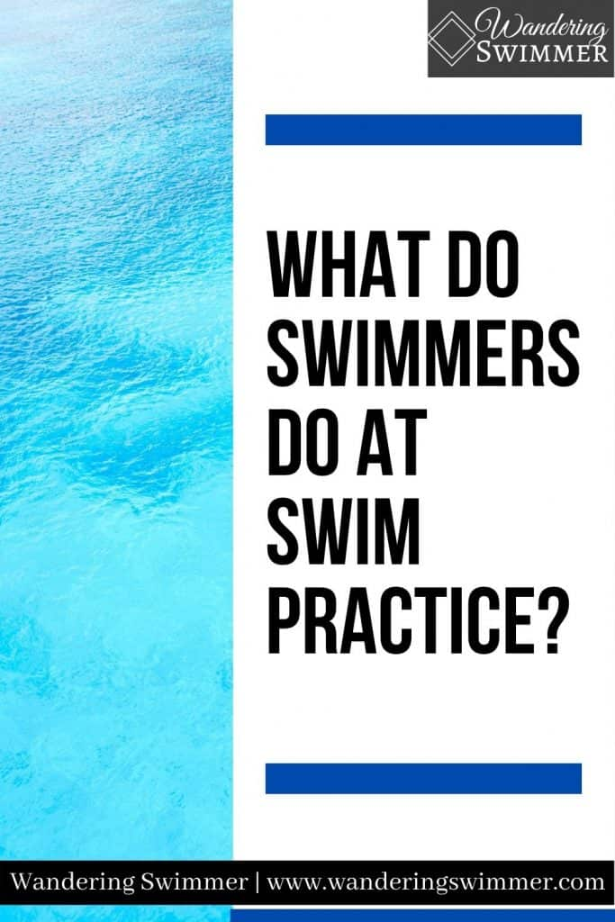 image with a strip of water next to a white text box that reads: what do swimmers do at swim practice?