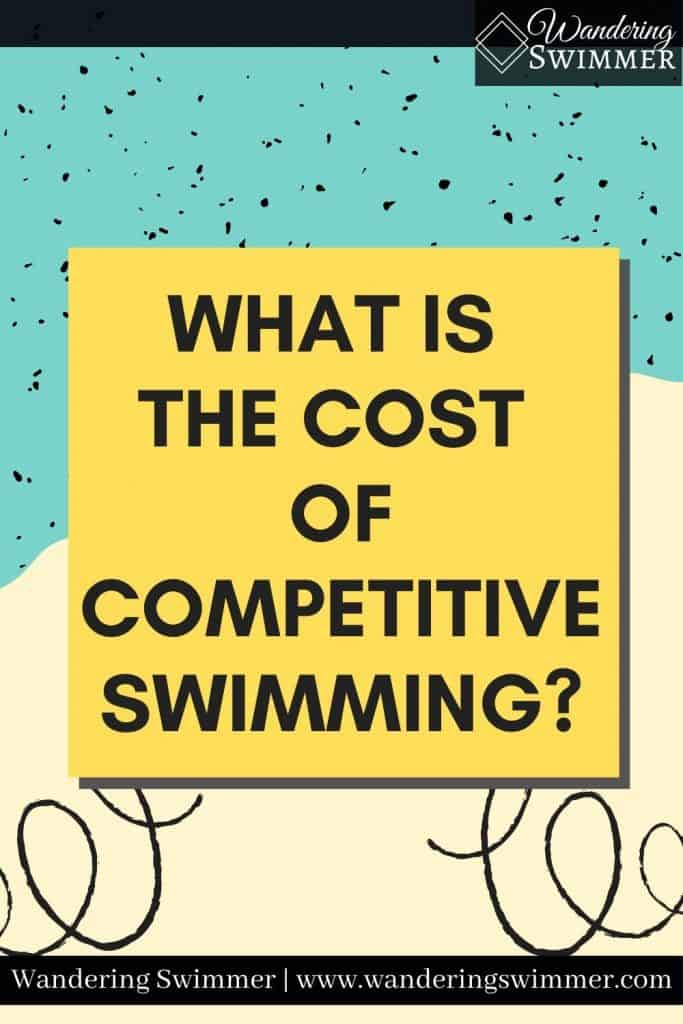 pin image with text that reads: what is the cost of competitive swimming? Blue and white background and spirals behind text.