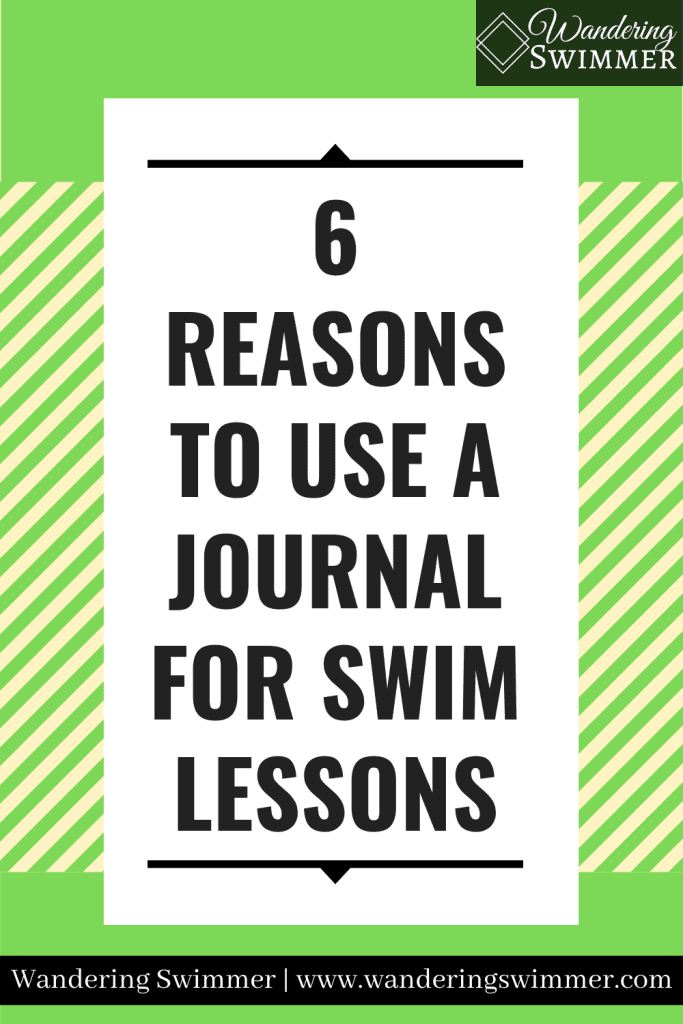 image with green background and yellow diagonal stripes. Text inside a white box that reads: 6 reasons to use a journal for swim lessons