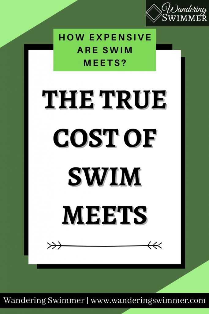 Image with various green tones. A green text box reads: how expensive are swim meets? Below in a white text box: The true cost of swim meets