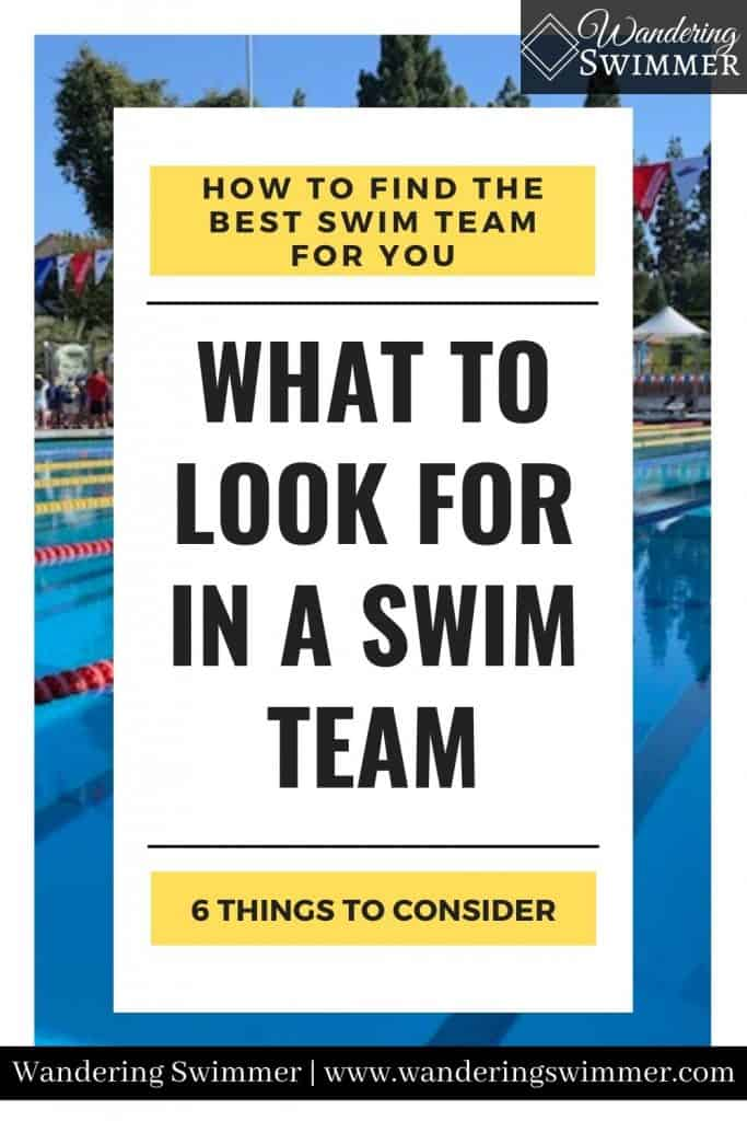 image of a pool in the background with text that reads: how to find the best swim team for you. What to look for in a swim team, 6 things to consider.