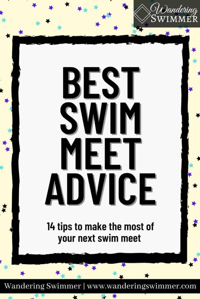 image with a black border around a white box. Text reads: best swim meet advice: 14 tips to make the most of your next swim meet