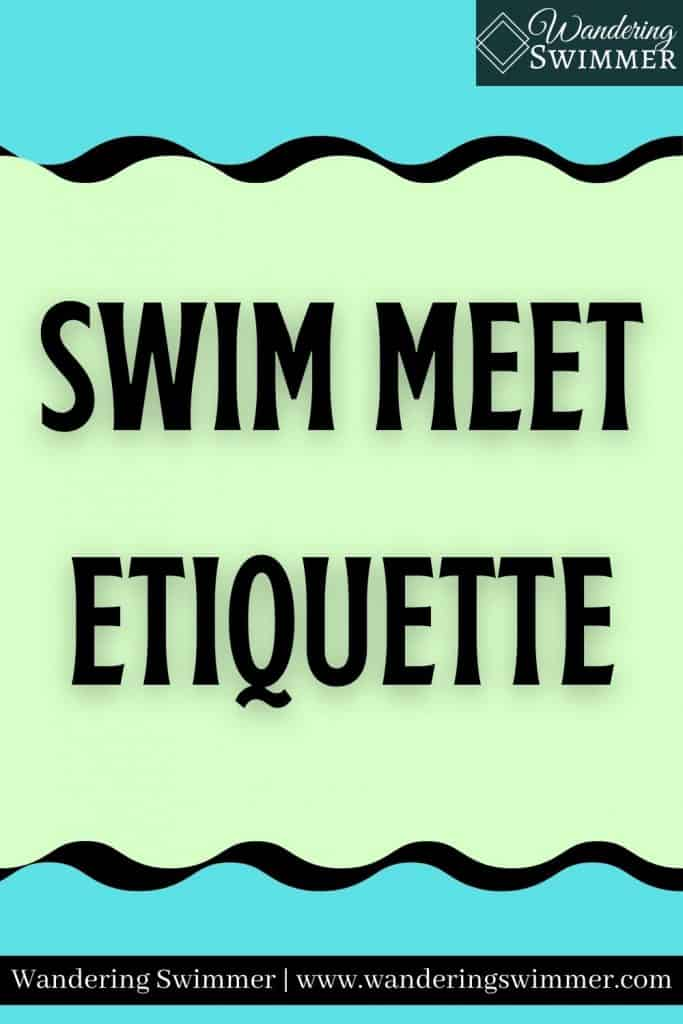 Image with blue background and pale green wavy box with black border. Text reads 'Swim Meet Etiquette'