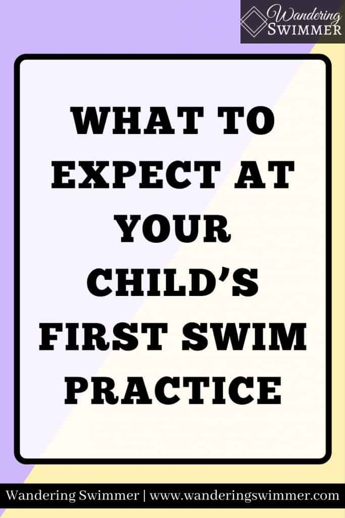 IMAGE: Pale purple and yellow back with a text inside a white text box with a black border. Text reads: what to expect at your child's first swim practice.