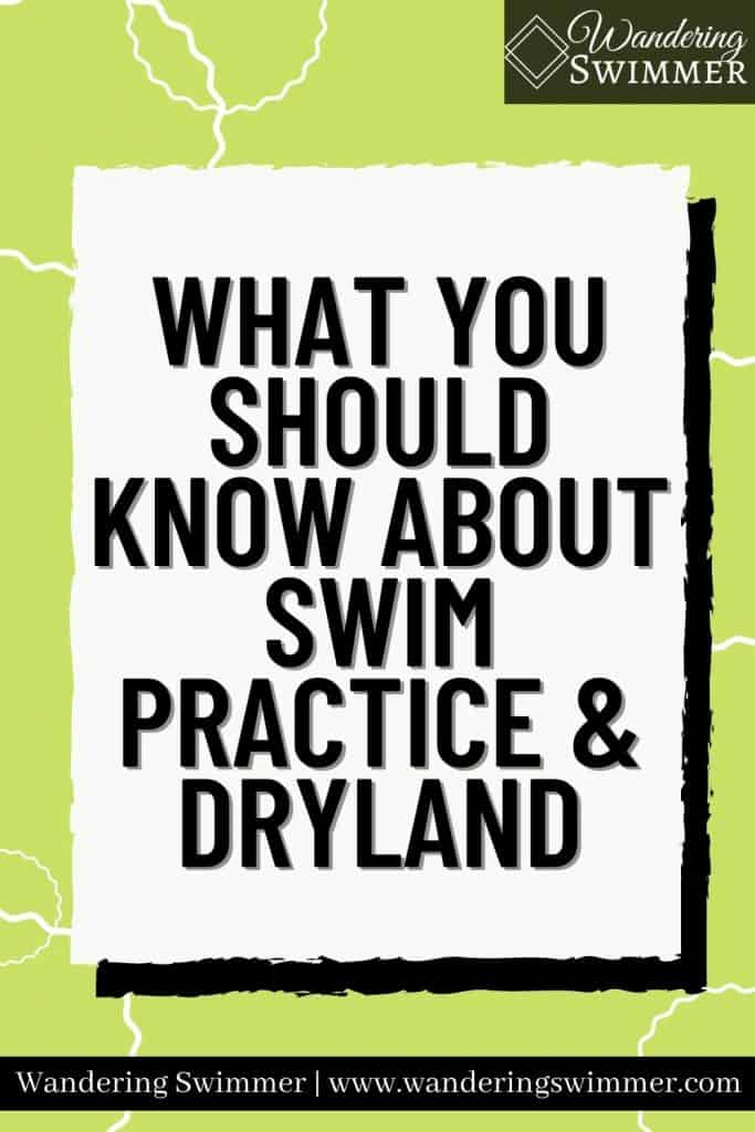 Image with green background and squiggly white circles. A white text box with a shadow is in the middle with text that reads 'what you should know about swim practice & dryland'