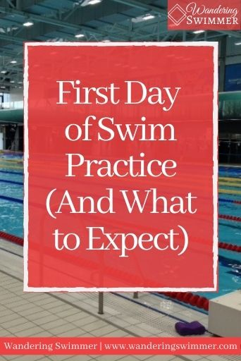 Image with a pool in the background. A red text box with white letters reads: first day of swim practice (and what to expect)