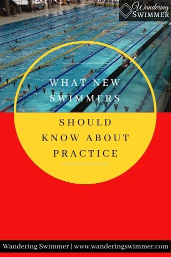 Image with a pool in the top half of the image and red at the bottom. A yellow circle in the middle of the image reads: what new swimmers should know about practice.