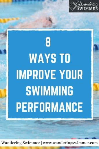 Image with a swimmer in the background. A blue text box with a white border has the text: 8 ways to improve your swimming performance
