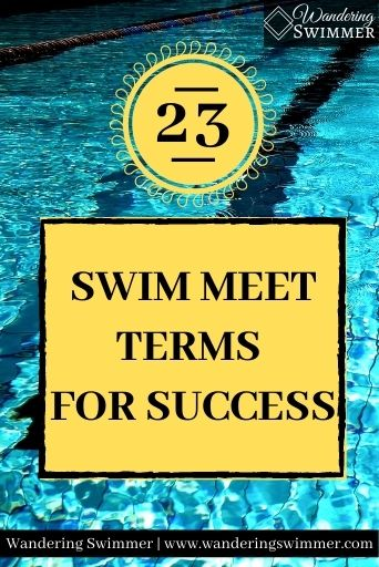 Image with a picture of a pool in the background. A yellow sun with the number 23 sits above a yellow box with a black border. Text reads: swim meet terms for success