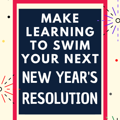 Make-Learning-to-Swim-Your-New-Years-Resolution
